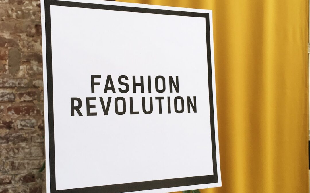 This Was Fashion Revolution Week!